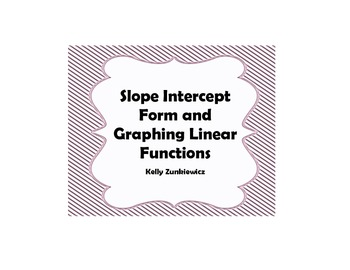 Slope-Intercept Form and Graphing Linear Equations Notes