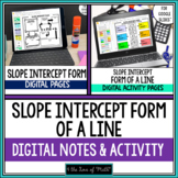 Slope Intercept Form of a Line Digital Notes and Activity