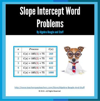 Slope Intercept - Solving Word Problems