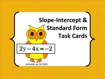 Slope Intercept & Standard Form Task Cards