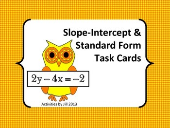 Slope Intercept & Standard Form Task Cards