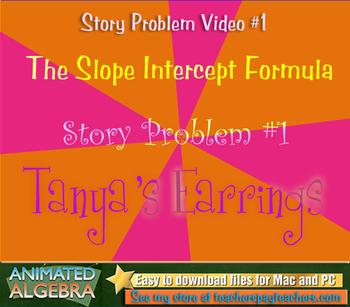 Slope Intercept - Story Problem Video 1