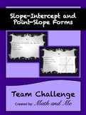 Slope-Intercept and Point-Slope Team Challenge