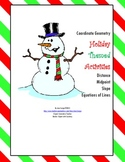 Slope, Midpoint, Distance and Linear Equations Holiday Math