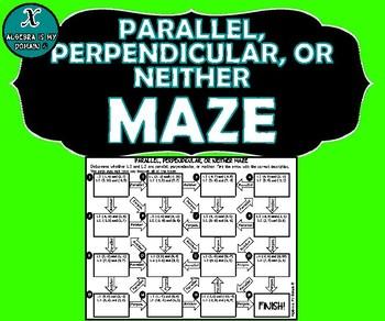 inb activity maze algebra parallel perpendicular or neither lines