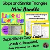 Slope Similar Triangles Guided Notes Homework BUNDLE