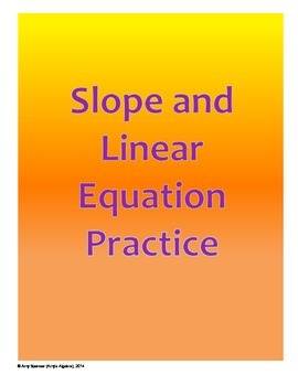 Slope and Linear Equation Practice