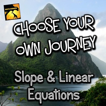 """Slope and Linear Equations: """"Choose Your Own Journey"""" Book"""
