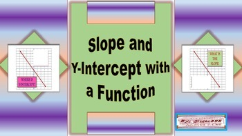 Slope and Y Intercept with a Function