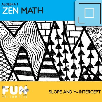 Slope and Y-Intercpet Zen Math *Freebie*