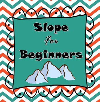 Slope for Beginners! Here it is! All they need to know...Step by Step,...Easy...
