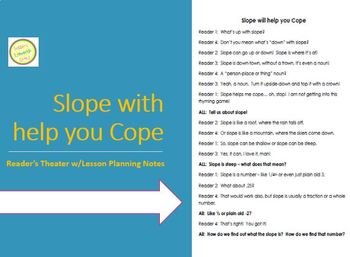 Slope will help you Cope - Reader's Theater - Common Core