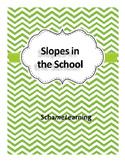 Slopes in the School