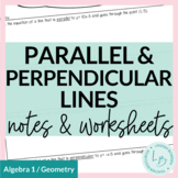 Slope of Parallel and Perpendicular Lines Guided Notes and Worksheet