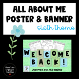 Sloth All About Me! Posters and Banner for BTS
