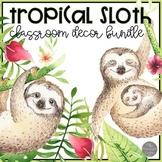 Sloth Classroom Decor BUNDLE with EDITABLE features