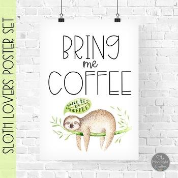 Sloth Classroom Decor Poster Set