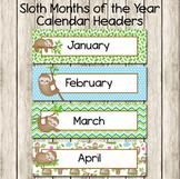 Sloth Monthly Calendar Headers