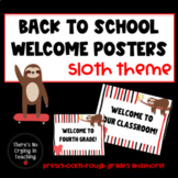Sloth Welcome Posters: Preschool to 5th Grade