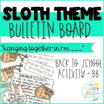 Sloth-themed Bulletin Board- Hanging Together in Room _____!