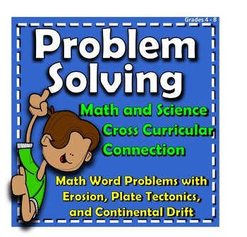 Science & Math Cross Curricular Connection: Problem Solving, Erosion, Weathering
