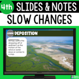 Weathering, Erosion, and Deposition Slides & Notes 4th Grade