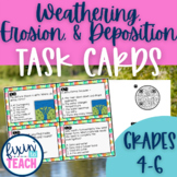 Slow Changes to Earth's Surface {Weathering, Erosion, and Deposition} Task Cards
