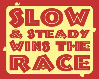 Slow & Steady Wins The Race 8 x 10 Classroom Poster