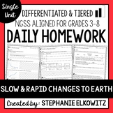Slow and Rapid Changes to Earth Homework