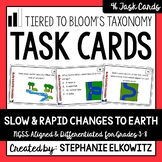Slow and Rapid Changes to Earth Task Cards