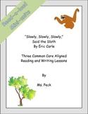 Slowly, Slowly, Slowly Said the Sloth mini unit