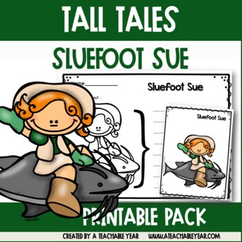 Sluefoot Sue - Tall Tales