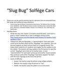 Slug Bug Game: Melody, low la practice