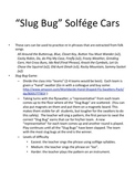 Slug Bug Game: Melody, re practice