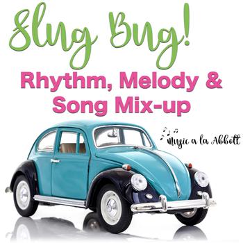 Slug Bug Games: Rhythm, Melody and Song Mix-up