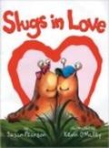 Slugs in Love by Susan Pearson