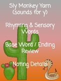 Sly Monkey Yarn Sounds for Y Sensory Rhyming Base Words Noting Details