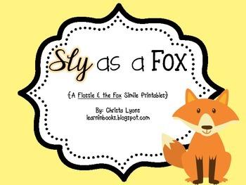 Sly as a Fox {Flossie & the Fox Simile Printables}