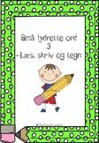 Små lydrette ord 3 - Læs, skriv og tegn