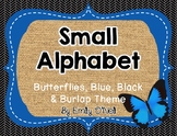 Small Alphabet (Butterfly, Blue, Black & Burlap Theme)