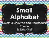 Small Alphabet (Colorful Chevron & Chalkboard Theme)