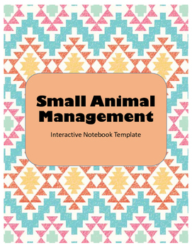 Small Animal Management Interactive Notebook Template
