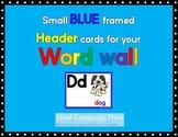 Small BLUE framed Word Wall Header Cards