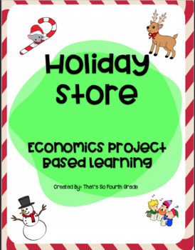 Small Business--Economics: Project Based Learning