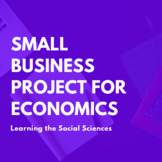 Economics: Small Business Project