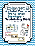 Small Chevron ABC Posters, Word Wall Headers & Picture Voc