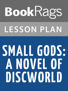Small Gods: A Novel of Discworld Lesson Plans