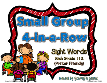 Small Group 4-in-a-Row {Sight Words: Dolch Grade 1 and 2}