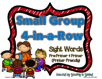 Small Group 4-in-a-Row {Sight Words: Primer & Pre-Primer}
