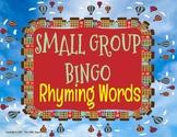 Small Group Bingo - Rhyming Words